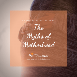 The Myths of Motherhood