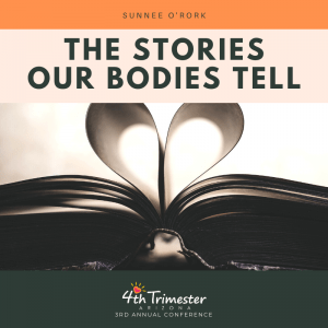 The Stories Our Bodies Tell